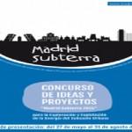 Se buscan talentos para explotar la energía del subsuelo urbano de Madrid mediante un Concurso
